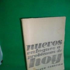 Libros de segunda mano: NUEVOS ENFOQUES A PROBLEMAS DE HOY, SANTIAGO CARRILLO. Lote 169445460