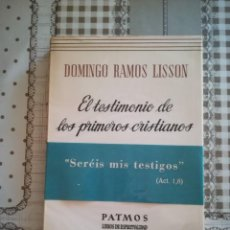 Libros de segunda mano: EL TESTIMONIO DE LOS PRIMEROS CRISTIANOS - DOMINGO RAMOS LISSON - 1969. Lote 169455272