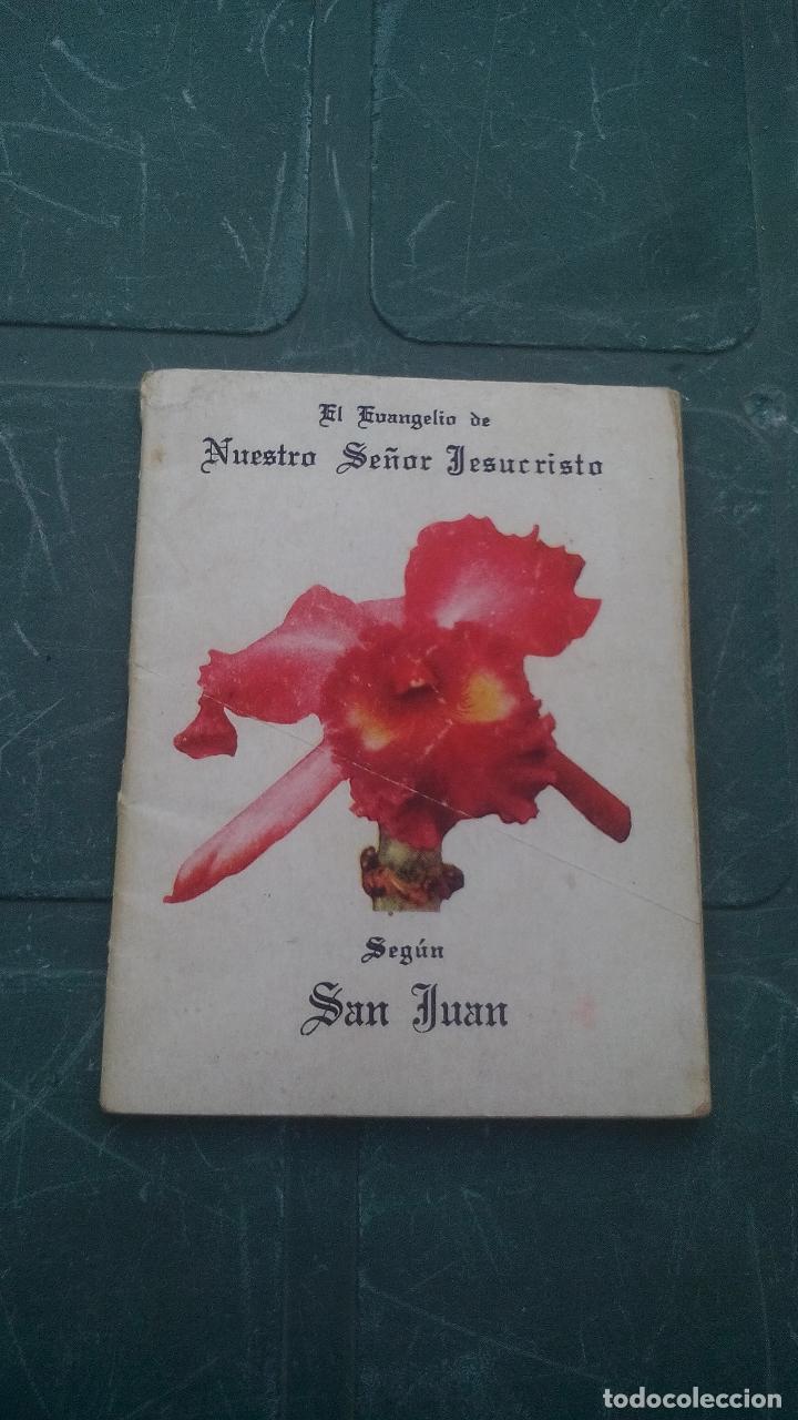 EL EVANGELIO DE NUESTRO SEÑOR JESUCRISTO SEGUN SAN JUAN - 1953 - 64 PAGINAS (Libros de Segunda Mano - Religión)