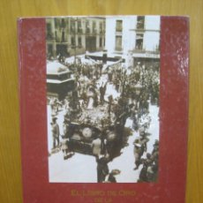 Libros de segunda mano: EL LIBRO DE ORO DE LA SEMANA SANTA DE CORDOBA. Lote 169666968