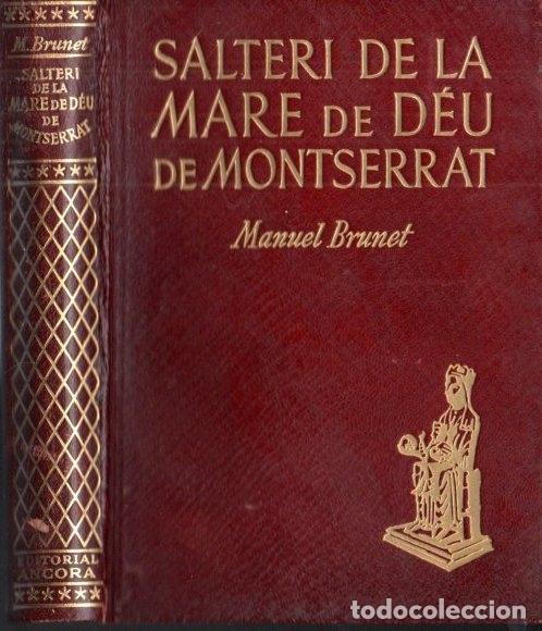 M. BRUNET : SALTERI DE LA MARE DE DÉU DE MONTSERRAT (ANCORA, 1948) AUTÓGRAFO DEL PINTOR COMMELERAN (Libros de Segunda Mano - Religión)