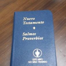 Libros de segunda mano: PEQUEÑO LIBRITO NUEVO TESTAMENTO. SALMOS Y PROVERBIOS.. Lote 169828444