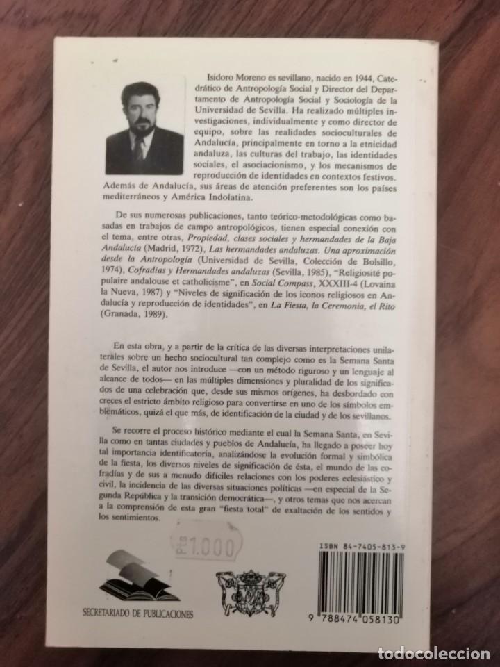 Libros de segunda mano: LA SEMANA SANTA DE SEVILLA . ISIDORO MORENO. 1992 - Foto 2 - 170105240