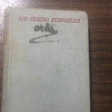 Libros de segunda mano: LOS CUATRO EVANGELIOS AÑO 1953. Lote 170194644