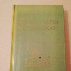 Libros de segunda mano: DEVOCIONARIO EUCARÍSTICO (ANDRÉS PARDO) BIBLIOTECA DE AUTORES CRISTIANOS. Lote 170226260