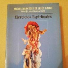 Libros de segunda mano: EJERCICIOS ESPIRITUALES (MADRE MERCEDES DE JESÚS EGIDO, MONJA CONCEPCIONISTA) BAC. Lote 170228696