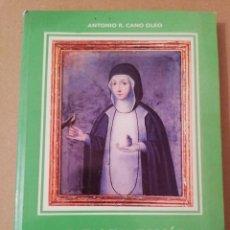 Libros de segunda mano: CATALINA TOMÁS, UNA MUJER INTRÉPIDA (ANTONIO R. CANO OLEO). Lote 170229764