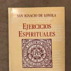 Libros de segunda mano: EJERCICIOS ESPIRITUALES. SAN IGNACIO DE LOYOLA. EDICIONES MENSAJERO 1991.. Lote 170298945