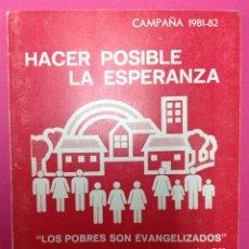 Libros de segunda mano: HACER POSIBLE LA ESPERANZA - LOS POBRES SON EVANGELIZADOS - MUJERES DE ACCIÓN CATÓLICA - 1981-1982. Lote 295421608