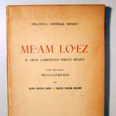 Libros de segunda mano: GONZALO, DAVID - PACUAL, PASCUAL - ME'AM LO'EZ. EL GRAN COMENTARIO BÍBLICO SEFARDÍ - MADRID 1964. Lote 170582553