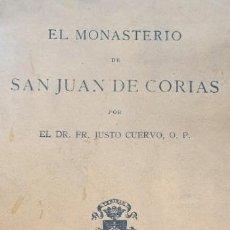 Libros de segunda mano: MONASTERIO DE SAN JUAN DE CORIAS AÑO 1915 RARO IMPOSIBLE DE ENCONTRAR ENVIO GRATIS. Lote 170974420