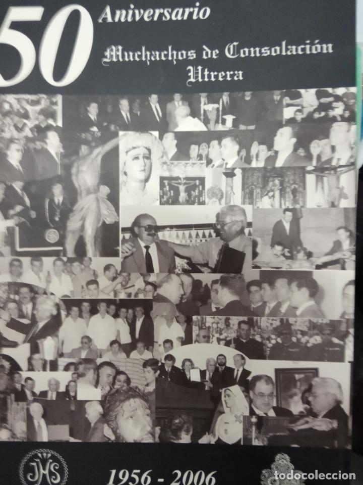 50 ANIVERSARIO MUCHACHOS DE CONSOLACION UTRERA -1956-2006 (Libros de Segunda Mano - Religión)