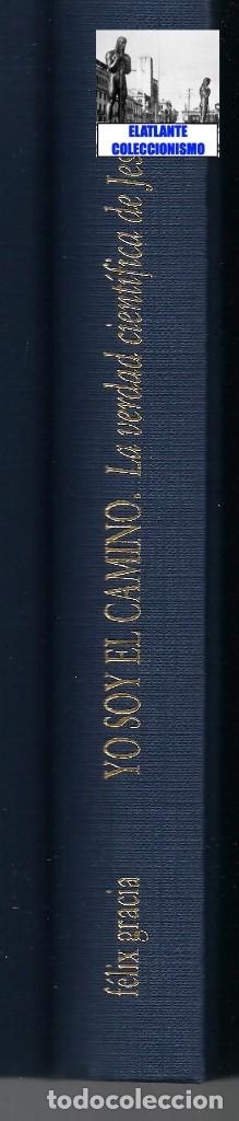 Libros de segunda mano: YO SOY EL CAMINO - LA VERDAD CIENTÍFICA DE JESÚS - FÉLIX GRACIA - NEUQUEN - RARO - CON CD - 18 EUROS - Foto 16 - 171116610