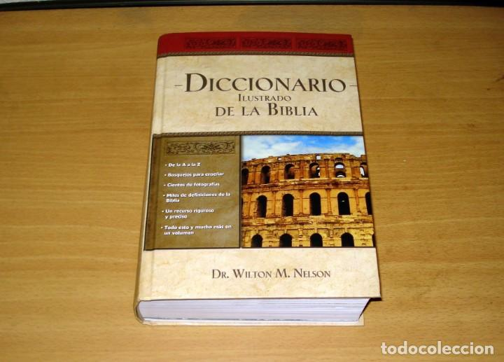 DICCIONARIO ILUSTRADO DE LA BIBLIA (DR. WILTON M. NELSON). EDITORIAL CARIBE INC. NASHVILLE (USA). (Libros de Segunda Mano - Religión)