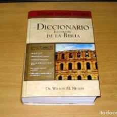 Libros de segunda mano: DICCIONARIO ILUSTRADO DE LA BIBLIA (DR. WILTON M. NELSON). EDITORIAL CARIBE INC. NASHVILLE (USA).. Lote 171165532