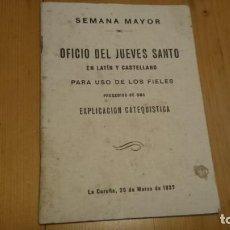 Libros de segunda mano: OFICIO DEL JUEVES SANTO EN LATÍN Y CASTELLANO... SEMANA MAYOR - LA CORUÑA 1937. Lote 171199374