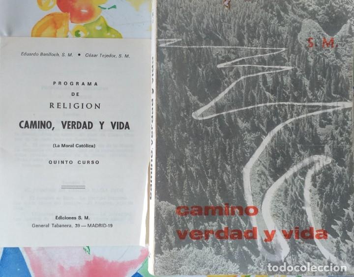CAMINO VERDAD Y VIDA (Libros de Segunda Mano - Religión)