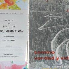 Libros de segunda mano: CAMINO VERDAD Y VIDA. Lote 171202247
