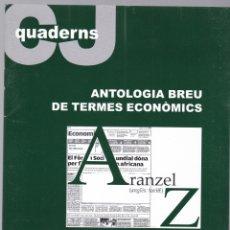 Libros de segunda mano: QUADERNS CRISTIANISME I JUSTICIA Nº 145 - ANTOLOGIA BREU DE TERMES ECONOMICS - LUIS DE SEBASTIAN. Lote 171336020
