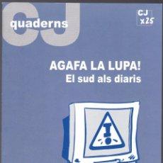 Libros de segunda mano: QUADERNS CRISTIANISME I JUSTICIA Nº 139 - AGAFA LA LUPA - EL SUD ALS DIARIS - A MARHUENDA FLUIXÁ. Lote 171337365