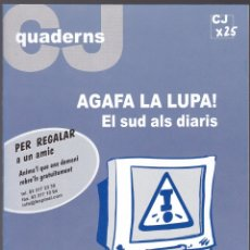 Libros de segunda mano: QUADERNS CRISTIANISME I JUSTICIA Nº 139 - AGAFA LA LUPA - EL SUD ALS DIARIS - A MARHUENDA FLUIXÁ. Lote 171337443
