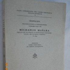 Libros de segunda mano: MICHAELIS MAÑARA , OFICIO DE CANONIZACION MIGUEL DE MAÑARA HISPALEN Nº 71 EN CASTELLANO . Lote 171355469