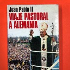 Libros de segunda mano: VIAJE PASTORAL A ALEMANIA - JUAN PABLO II - BAC POPULAR 1971. Lote 171356903