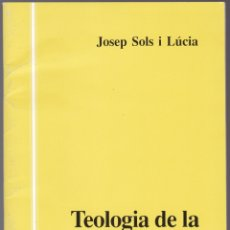 Libros de segunda mano: QUADERNS CRISTIANISME I JUSTICIA Nº 46 - TEOLOGIA DE LA MARGINACIO - JOSEP SOLS I LUCIA. Lote 171394328