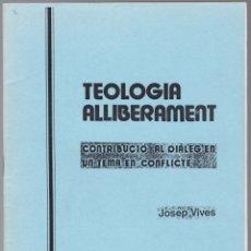 Libros de segunda mano: QUADERNS CRISTIANISME I JUSTICIA Nº 4 - TEOLOGIA ALLIBERAMENT - JOSEP VIVES. Lote 171399132