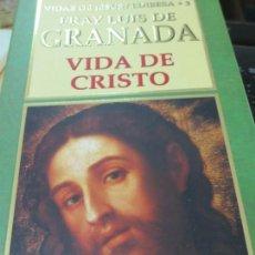 Libros de segunda mano: VIDA DE CRISTO FRAY LUIS DE GRANADA EDIT EDOBESA AÑO 2000. Lote 171423465