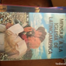 Libros de segunda mano: MENSAJE A LA IGLESIA DE LATINOAMÉRICA - JUAN PABLO II. Lote 171501780