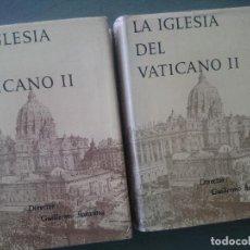 Libros de segunda mano: LA IGLESIA Y EL VATICANO-GUILLERMO BARAUNA. Lote 171546385