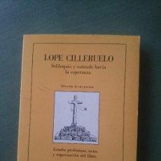 Libros de segunda mano: LOPE CILLERUELO,SELECCION DE SUS POEMAS. Lote 171546629