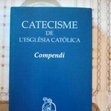 Libros de segunda mano: CATECISME DE L'ESGLÈSIA CATÒLICA. COMPENDI - COEDITORS CATALANS DEL CATECISME. Lote 171621838