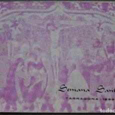 Libros de segunda mano: TARRAGONA - SEMANA SANTA - REAL HERMANDAD DE JESÚS NAZARENO - PROGRAMA AÑO 1958. Lote 171626207