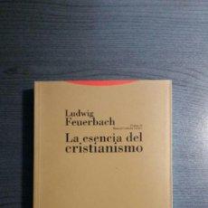 Libros de segunda mano: LA ESENCIA DEL CRISTIANISMO. LUDWIG FEUERBACH . Lote 171632060