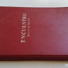Libros de segunda mano: ENCUENTRO MANUAL DE ORACION/ IGNACIO LARRAÑAGA/ F305. Lote 171691390