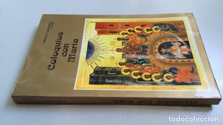 COLOQUIOS CON MARIA/ RAFAEL Mª LOPEZ MELUS/ F305 (Libros de Segunda Mano - Religión)