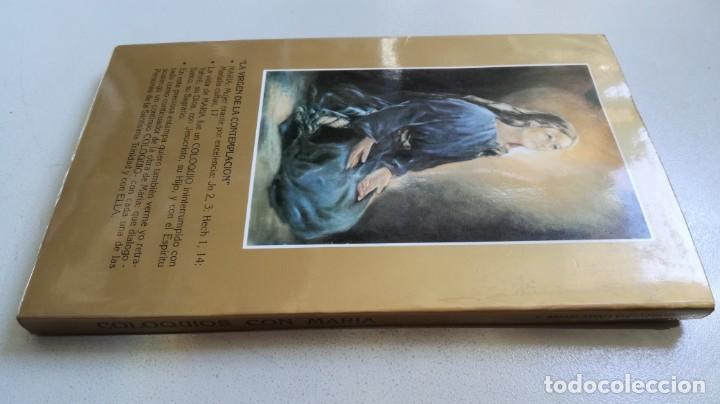 Libros de segunda mano: COLOQUIOS CON MARIA/ RAFAEL Mª LOPEZ MELUS/ F305 - Foto 2 - 171692028
