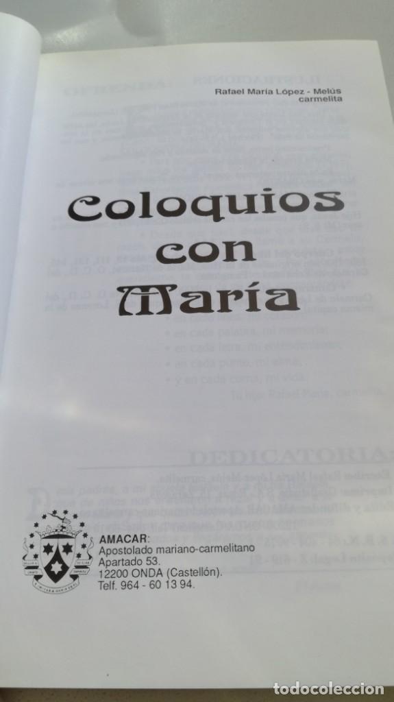 Libros de segunda mano: COLOQUIOS CON MARIA/ RAFAEL Mª LOPEZ MELUS/ F305 - Foto 4 - 171692028