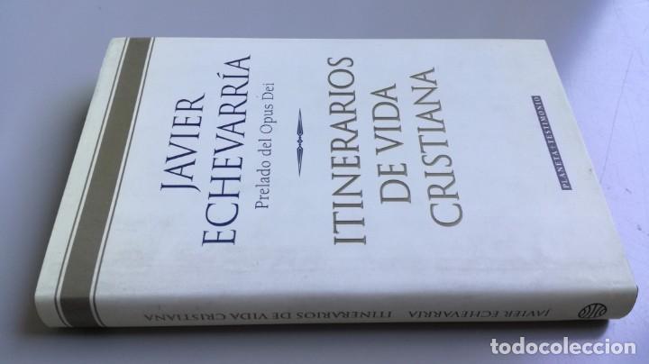 ITINERARIOS DE VIDA CRISTIANA/ JAVIER ECHEVARRIA/ F305 (Libros de Segunda Mano - Religión)