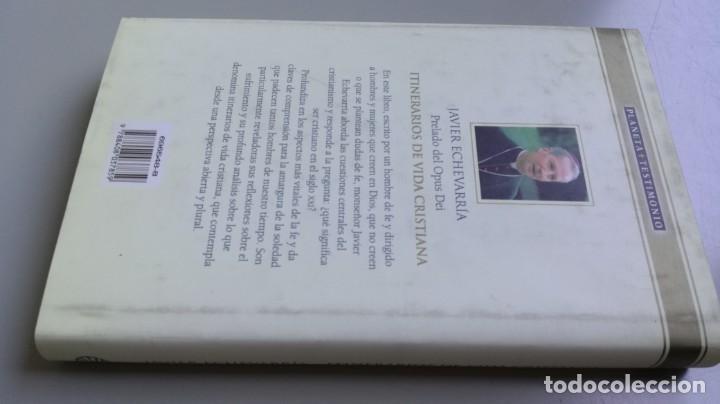Libros de segunda mano: ITINERARIOS DE VIDA CRISTIANA/ JAVIER ECHEVARRIA/ F305 - Foto 2 - 171693457