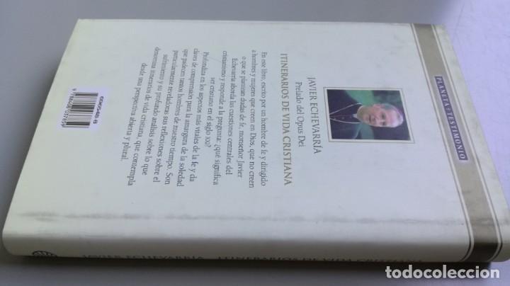 Libros de segunda mano: ITINERARIOS DE VIDA CRISTIANA/ JAVIER ECHEVARRIA/ F305 - Foto 3 - 171693457