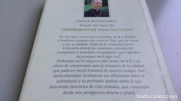 Libros de segunda mano: ITINERARIOS DE VIDA CRISTIANA/ JAVIER ECHEVARRIA/ F305 - Foto 4 - 171693457
