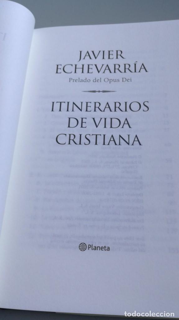 Libros de segunda mano: ITINERARIOS DE VIDA CRISTIANA/ JAVIER ECHEVARRIA/ F305 - Foto 7 - 171693457