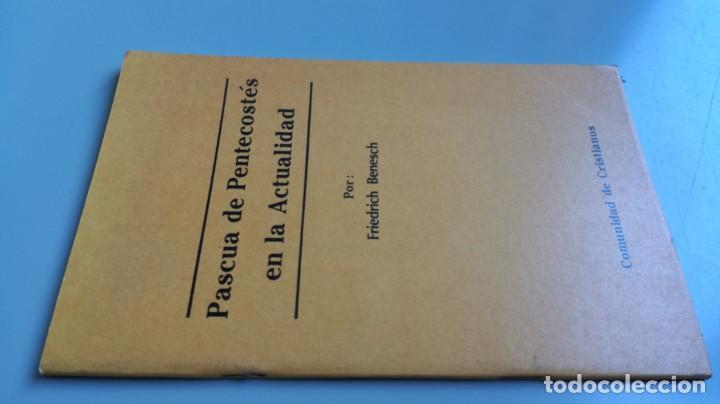 PASCUA DE PENTECOSTES EN LA ACTUALIDAD/ FIEDRICH BENESCH/ F305 (Libros de Segunda Mano - Religión)