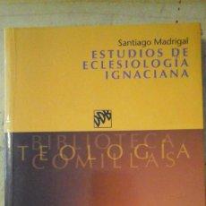 Libros de segunda mano: ESTUDIOS DE ECLESIOLOGÍA IGNACIANA (MADRID, 2002). Lote 171700603