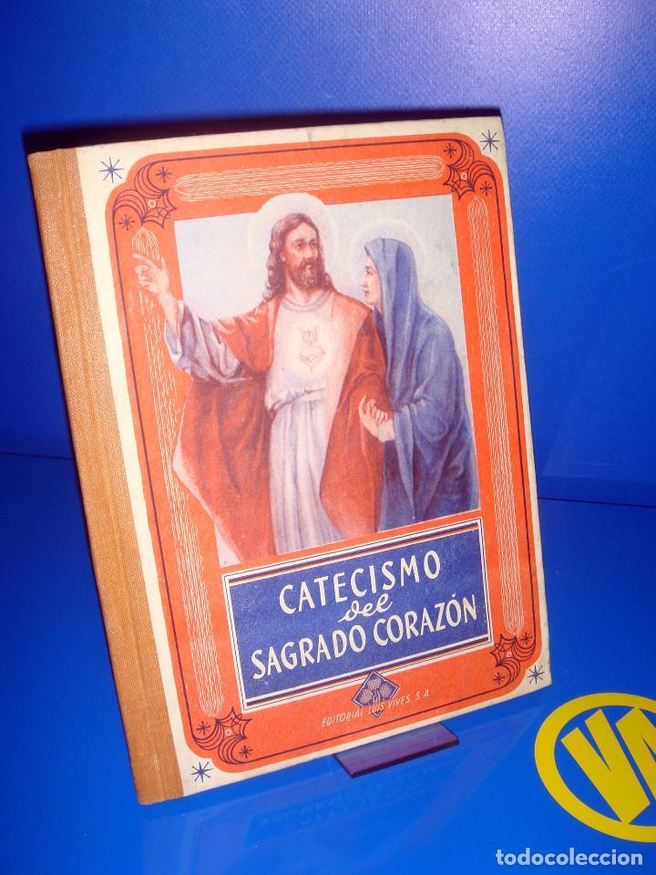 LIBRO CATECISMO DEL SAGRADO CORAZON EDITORIAL LUIS VIVES -DESCATALOGADO-1950 (Libros de Segunda Mano - Religión)