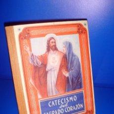 Libros de segunda mano: LIBRO CATECISMO DEL SAGRADO CORAZON EDITORIAL LUIS VIVES -DESCATALOGADO-1950. Lote 171707230