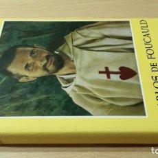 Libros de segunda mano: CARLOS DE FOUCAULD - ITINERARIO ESPIRITUAL - JEAN FRANCOIS SIX/ I-105. Lote 171719412